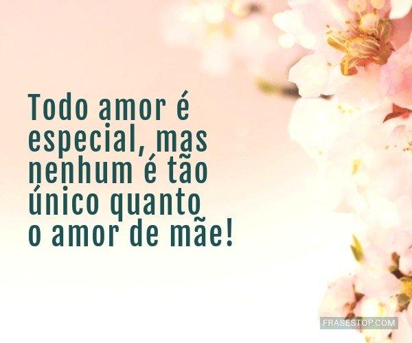 Todo amor é especial,...
