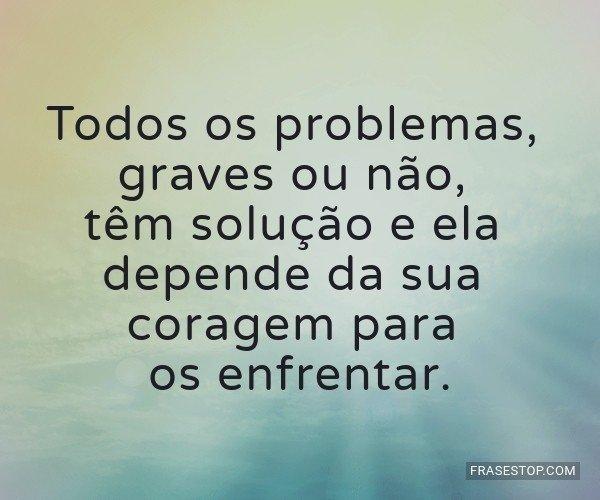 Todos os problemas,...