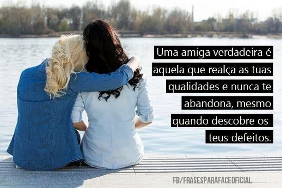 Uma amiga verdadeira é...