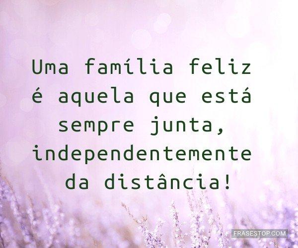 Uma família feliz é...