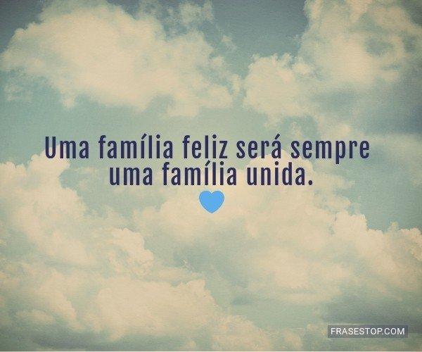 Uma família feliz será...
