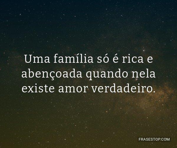 Uma família só é rica...