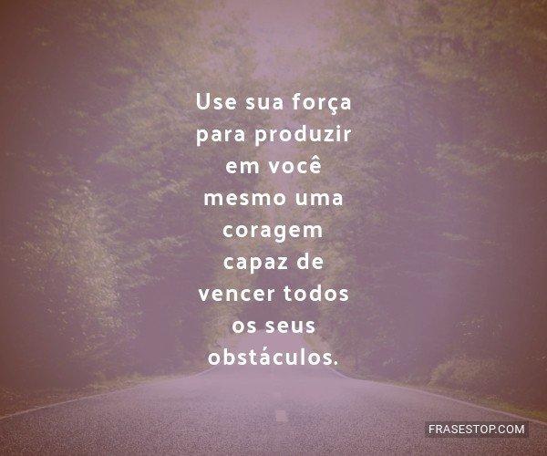 Use sua força para...