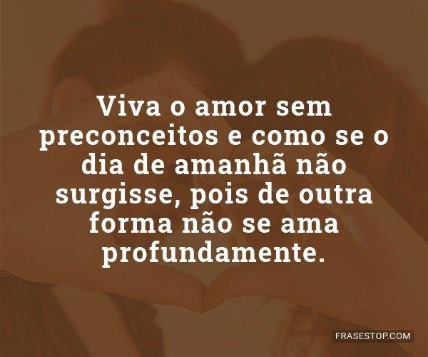 Viva o amor sem...