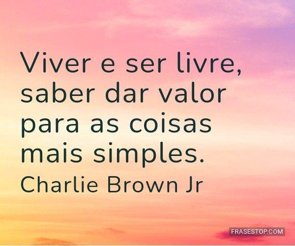 Viver e ser livre, saber...