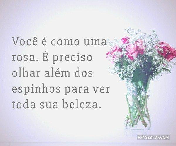 Você é como uma rosa....