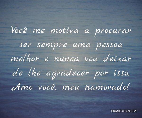 Você me motiva a...